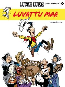 Lucky Luken uudet seikkailut 11: Luvattu maa. Achdé ja Jul, 2017. Egmont Kustannus. Suomennos ranskasta.
