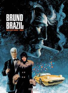 Bruno Brazil 1 -kokoelmateos. Vance ja Greg, 2013. Egmont Kustannus. Suomennos ranskasta.