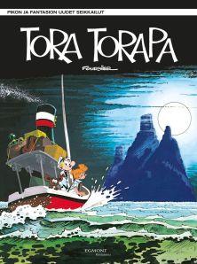 Pikon ja Fantasion uudet seikkailut 16: Tora Torapa. Fournier, 2020. Egmont Kustannus. Suomennos ranskasta.