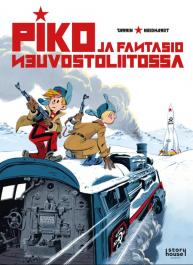 Pikon ja Fantasion uudet seikkailut 17: Piko ja Fantasio Neuvostoliitossa. Tarrin ja Neidhardt, 2021. Story House Egmont. Suomennos ranskasta.